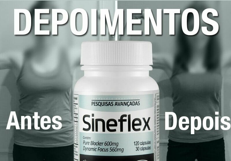 Sineflex Depoimentos e Relatos de quem usou e realmente teve resultados