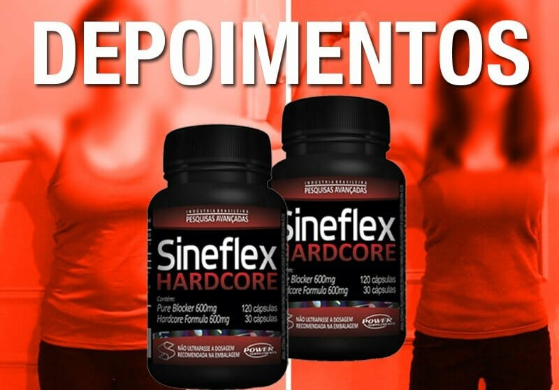 Relatos do Sineflex Hardcore - antes e depois do uso