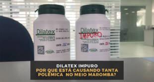 Dilatex Impuro - Análise Completa